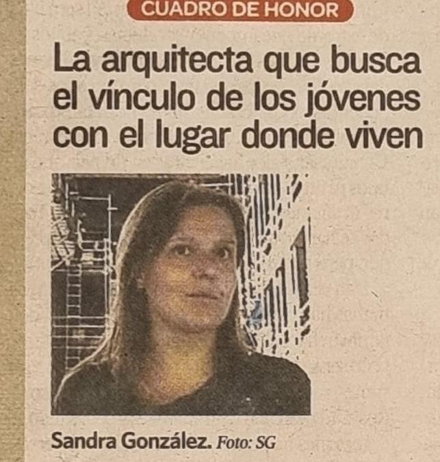 """""""La arquitecta que busca el vínculo de los jóvenes con el lugar donde viven"""""""